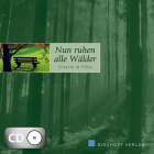 Nun ruhen alle Wälder