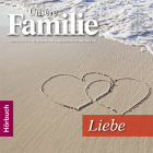 Hörbuch Unsere Familie 2017