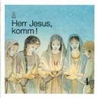 Herr Jesus, komm! Band 4