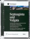 Septuaginta und Vulgata