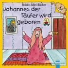 Johannes der Täufer wird geboren