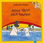Jesus lässt sich taufen