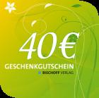 Gutschein, 40 Euro