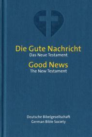 Die Gute Nachricht - Good News Neues Testament
