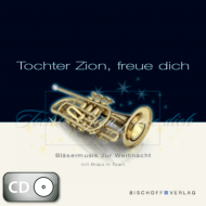 Tochter Zion, freue dich (CD)