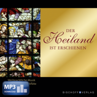 Der Heiland ist erschienen (MP3-Album)