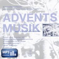 Adventsmusik aus vier Jahrhunderten (MP3-Album)