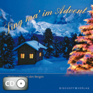 Sing ma' im Advent (CD)