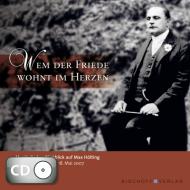 Wem der Friede wohnt im Herzen (CD)