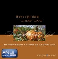 Ihm danket unser Lied (MP3-Album)