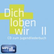 Dich loben wir II (MP3-Album)