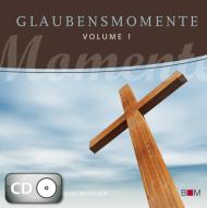 Glaubensmomente, Volume 1 (CD)