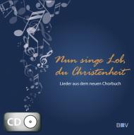Nun singe Lob, du Christenheit (CD)