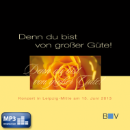 Denn du bist von großer Güte (MP3-Album)