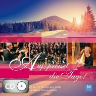 Auf, preiset die Tage! (CD)
