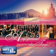 Auf, preiset die Tage! (MP3-Album)