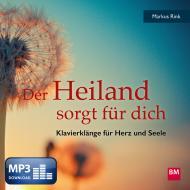 Der Heiland sorgt für dich (MP3-Album)