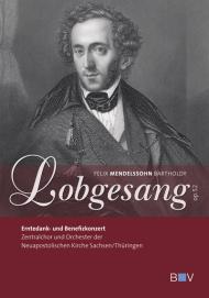 F. M. Bartholdy: Lobgesang op. 52 (DVD), inkl. CD