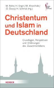 Christentum und Islam in Deutsch... Grundlagen, Perspektiven und ...