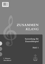 Zusammenklang, Heft 1 3. Stimme Viola (Notensammlung)