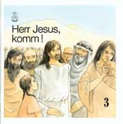 Herr Jesus, komm! Band 3 Schülerheft SOS, Band 3, deutsch