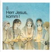 Herr Jesus, komm! Band 4 Schülerheft SOS, Band 4, deutsch