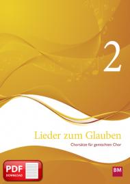 Lieder zum Glauben, Band 2 (PDF-Notensammlung)