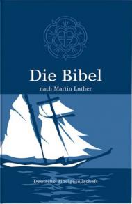 Die Bibel nach Martin Luther Schulbibel