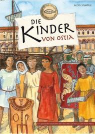 Die Kinder von Ostia Eine spannende Geschichte über ...
