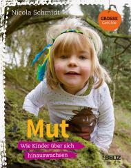 MUT - wie Kinder über sich hinauswachsen