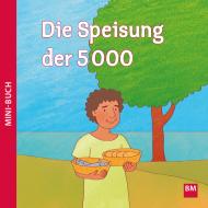 Die Speisung der 5000 Mini-Buch