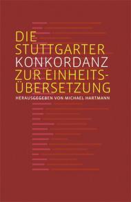 Die Stuttgarter Konkordanz zur Einheitsübersetzung