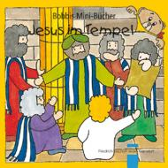 Jesus im Tempel Bobbis Mini-Buch, Band 12