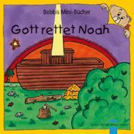 Gott rettet Noah Bobbis Mini-Buch, Band 18