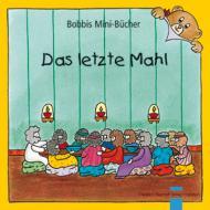 Das letzte Mahl Bobbis Mini-Buch, Band 26