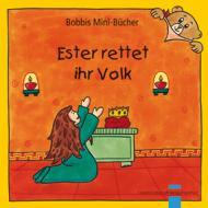 Ester rettet ihr Volk Bobbis Mini-Buch, Band 35