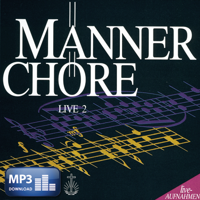 Männerchöre, Live 2 (MP3-Album)