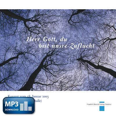 Herr Gott, du bist unsre Zuflucht (MP3-Album)