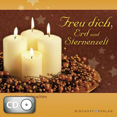 Freu dich, Erd und Sternenzelt (CD)