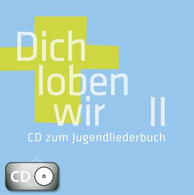 Dich loben wir II (CD)