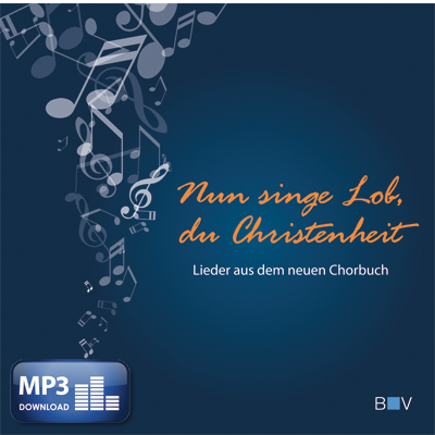 Nun singe Lob, du Christenheit (MP3-Album)