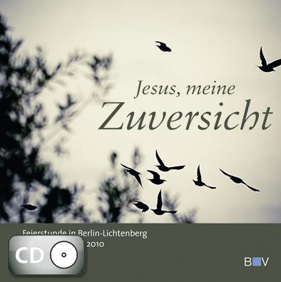 Jesus, meine Zuversicht (CD)
