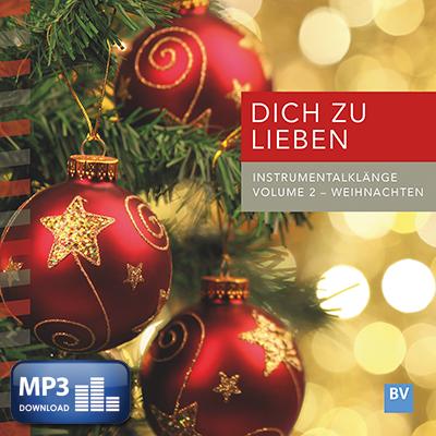 Dich zu lieben, Volume 2 (MP3-Download)