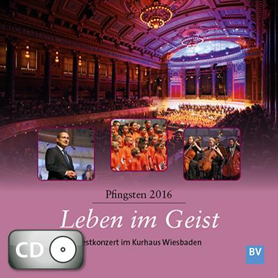 Leben im Geist – Pfingsten 2016 (CD)