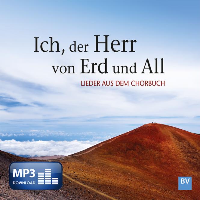 Ich, der Herr von Erd und All (MP3-Album)