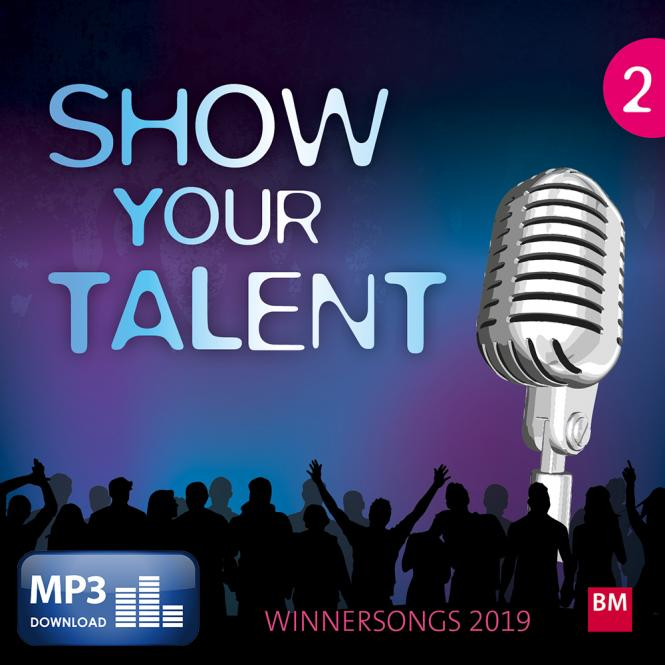 Show YOUR talent, Volume 2 (MP3-Album)
