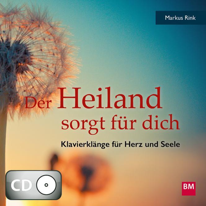 Der Heiland sorgt für dich (CD)