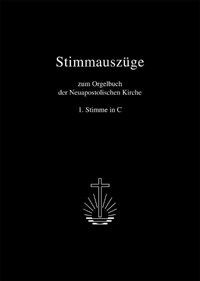 Stimmauszüge zum Orgelbuch 1. Stimme in C (Notensammlung)