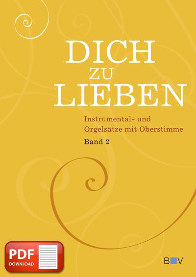 Dich zu lieben, Band 2 (PDF-Notensammlung)