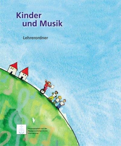 Kinder und Musik Lehrerordner